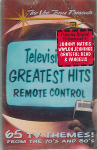Television's Greatest Hits, Remote Control, TV Themes from the 70's & 80's - #6 Cassette Tape