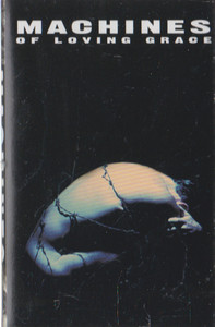 Machines of Loving Grace: Concentration -20812 Cassette Tape
