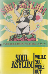 Soul Asylum: While You Were Out -27891 Cassette Tape