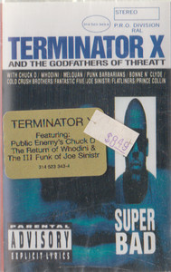 Terminator X and the Godfathers of Threatt: Super Bad Cassette Tape