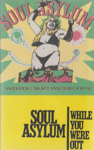 Soul Asylum: While You Were Out -27893 Cassette Tape
