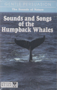 The Sounds of Nature - Sounds & Songs of Humpback Whales Cassette Tape
