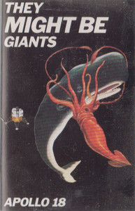 They Might Be Giants: Apollo 18 -31363 Cassette Tape