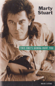 Marty Stuart: This One's Gonna Hurt You -21387 Cassette Tape