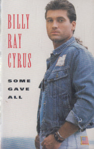 Billy Ray Cyrus: Some Gave All -8495 Cassette Tape