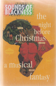 Sounds of Blackness: The Night Before Christmas - A Musical Fantasy Cassette Tape