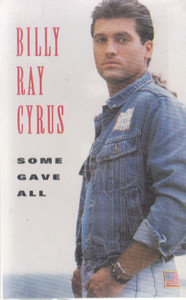 Billy Ray Cyrus: Some Gave All -8496 Cassette Tape