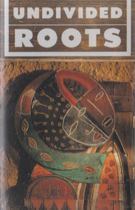 Undivided Roots: Self-Titled Cassette Tape