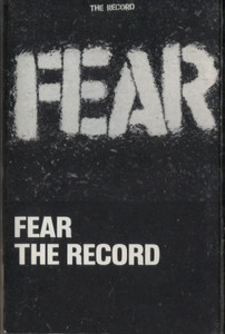 Fear: The Record -13767 Cassette Tape