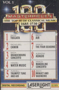 100 Masterpieces, The Top 10 of Classical Music 1685-1730 - #1 Cassette Tape