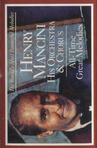 Henry Mancini: All-Time Great Melodies -15924 Cassette Tape