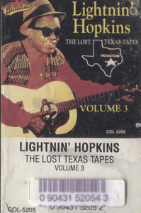 Lightnin' Hopkins: The Lost Texas Tapes - #3 -19848 Cassette Tape