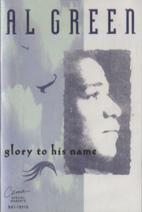 Al Green: Glory to His Name Cassette Tape