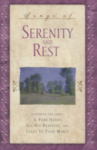 Songs of Serenity and Rest -27827 Cassette Tape
