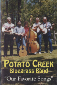 Potato Creek Bluegrass Band: Our Favorite Songs Cassette Tape