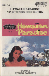 101 Strings Orchestra: Hawaiian Paradise Cassette Tape