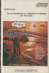 101 Strings Orchestra: Play Romantic Songs of the Sea Cassette Tape