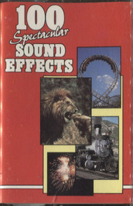 100 Spectacular Sound Effects -5718 Cassette Tape