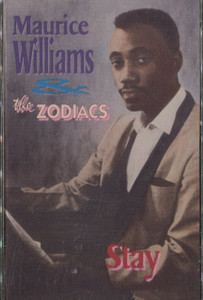 Maurice Williams and the Zodiacs: Stay Cassette Tape