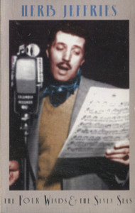 Herb Jeffries: The Four Winds & the Seven Seas Cassette Tape