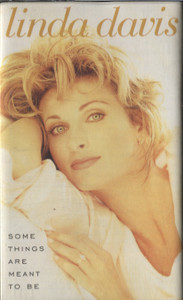 Linda Davis: Some Things are Meant to Be -19879 Cassette Tape