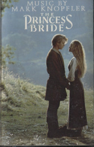 Mark Knopfler: The Princess Bride -21257 Cassette Tape