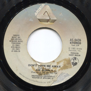 """Air Supply: Here I Am (Just When I THought I Was Over You) / Don't Turn Me Away - 7"""" Vinyl 45 rpm Record"""