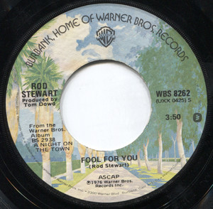 """Rod Stewart: Tonight's the Night (Gonna Be Alright) / Fool for You - 7"""" Vinyl 45 rpm Record"""