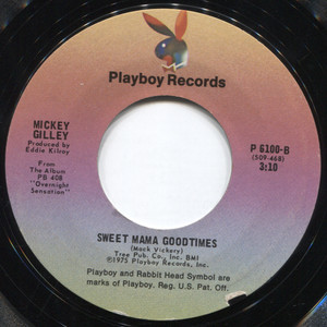 "Mickey Gilley: Sweet Mama Goodtimes / She's Pulling Me Back Again - 7"" Vinyl 45 rpm Record"