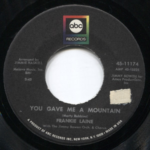 "Frankie Laine: You Gave Me a Mountain / The Secret of Happiness - 7"" Vinyl 45 rpm Record"