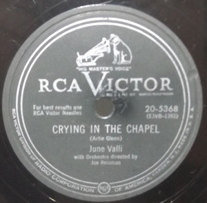June Valli: Crying in the Chapel / Love Every Moment You Have - 78 rpm Record