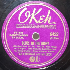 Cab Calloway: Blues in the Night / Says Who! Says You, Says I!- 78 rpm Record