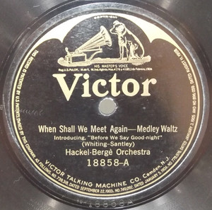 Green Bros. Mellorimba Orchestra: By the Old Ohio Shore / Hackel-Berge Orch.: When Shall We Meet Again - 78 rpm Record