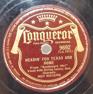 Roy Rogers: Ridin' Down the Trail / Headin' for Texas and Home - 78 rpm Record