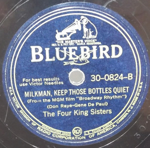 The Four King Sisters: San Fernando Valley / Milkman, Keep Those Bottles Quiet - 78 rpm Record