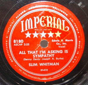 Slim Whitman: All That I'm Asking is Sympathy / How Can I Tell - 78 rpm Record