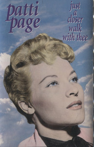 Patti Page: Just a Closer Walk with Thee - Audio Cassette Tape