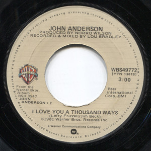"""John Anderson: I Love You a Thousand Ways / Chicken Truck - 7"""" Vinyl 45 rpm Record"""