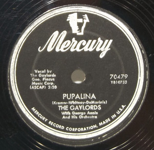 The Gaylords: Pupalina / Wonderful Lips - 78 rpm Record