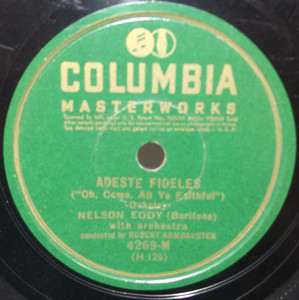 Nelson Eddy: Adeste Fideles / Silent Night, Holy Night - 78 rpm Record