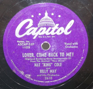Nat King Cole: Lover, Come Back to Me! / That's All - 78 rpm Record