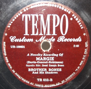 Brother Bones & His Shadows: Margie / Sweet Georgia Brown - 78 rpm Record
