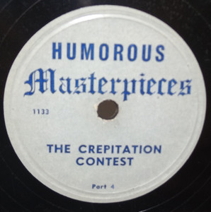 The Crepitation Contests (Parts 2 & 4) - 78 rpm Record