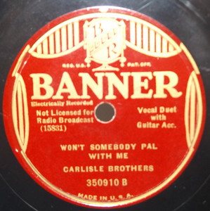 Cliff Carlisle: Sweet Nannie Lisle / Carlisle Brothers: Won't Somebody Pal with Me - 78 rpm Record