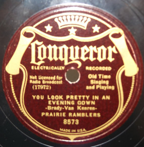 Prairie Ramblers: You Look Pretty in an Evening Gown / Nobody's Darling but Mine - 78 rpm Record
