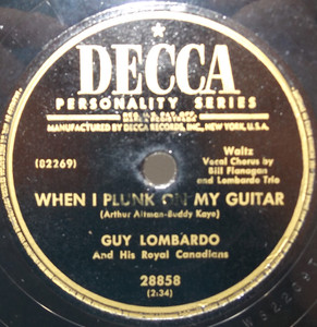 Guy Lombardo: Would It Be Wrong / When I Plunk on My Guitar - 78 rpm Record