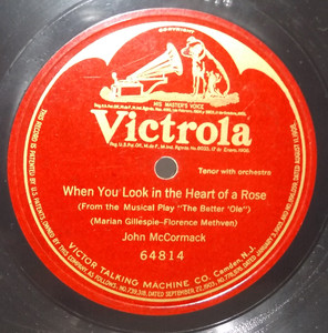 John McCormack: When You Look in the Heart of a Rose - One Sided 78 rpm Record