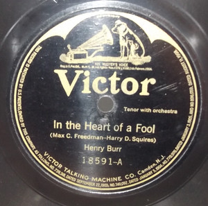 Henry Burr: In the Heart of a Fool / I Found You - 78 rpm Record