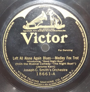 Joseph C. Smith's Orchestra: Left All Alone Again Blues / Whose Baby are You? - 78 rpm Record