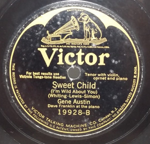 Gene Austin: Sweet Child / Frank Crumit: I'm Sitting on Top of the World - 78 rpm Record